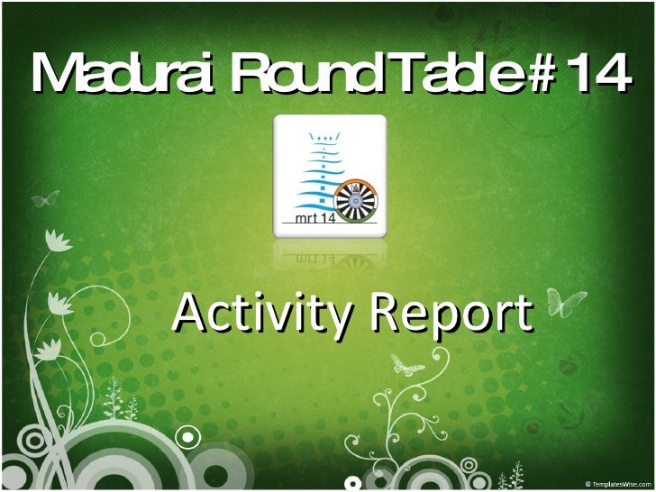 Madurai Round Table # 14 Activity Report