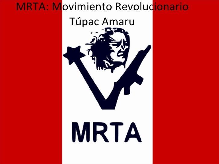 MRTA: Movimiento Revolucionario Túpac Amaru