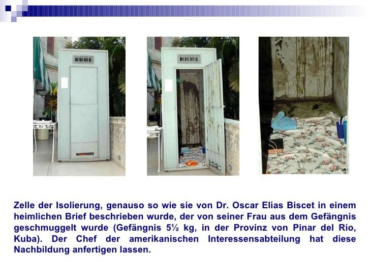 Zelle der Isolierung, genauso so wie sie von Dr. Oscar Elías Biscet in einem heimlichen Brief beschrieben wurde, der von s...