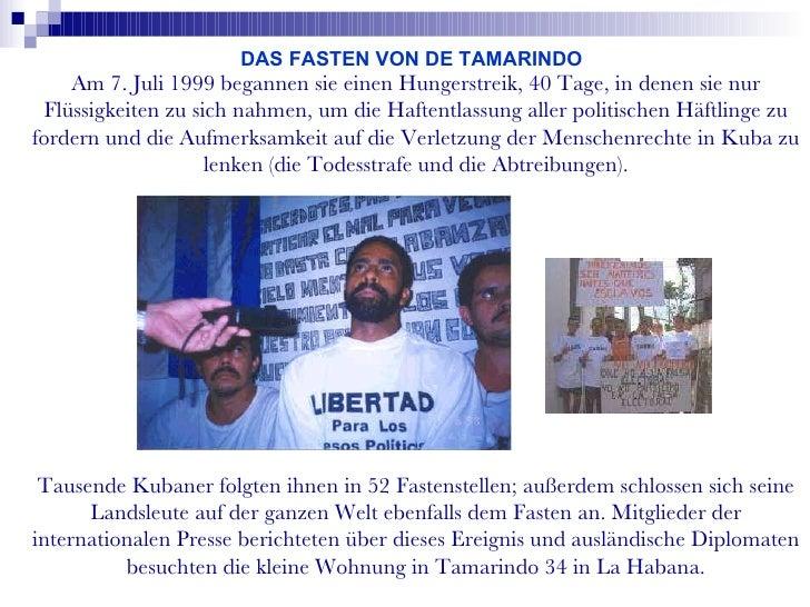 Am 7. Juli 1999 begannen sie einen Hungerstreik, 40 Tage, in denen sie nur Flüssigkeiten zu sich nahmen, um die Haftentlas...