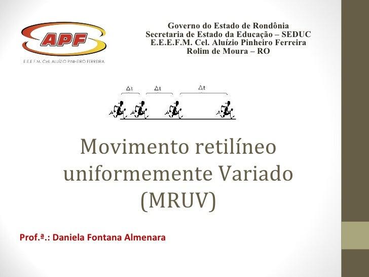 Governo do Estado de Rondônia                            Secretaria de Estado da Educação – SEDUC                         ...