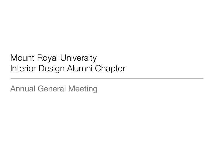 Mount Royal UniversityInterior Design Alumni ChapterAnnual General Meeting