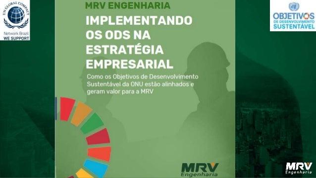 • AMRVcresce massemesquecer do seu legado e propósito • 1emcada 193 brasileirosé clienteda MRV. • 135 aptosvendidos/ dia •...