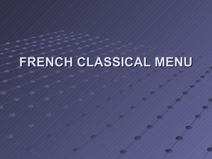 FRENCH CLASSICAL MENU