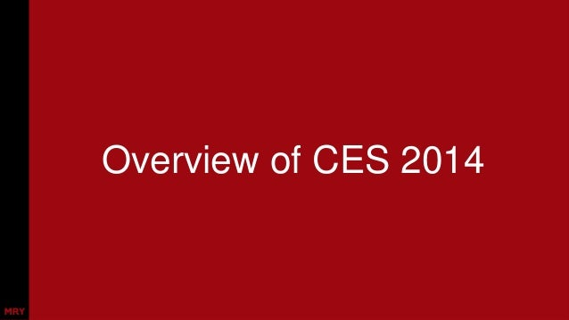 CES 2014 Review: 12 Principles & What Matters for Marketers Slide 3