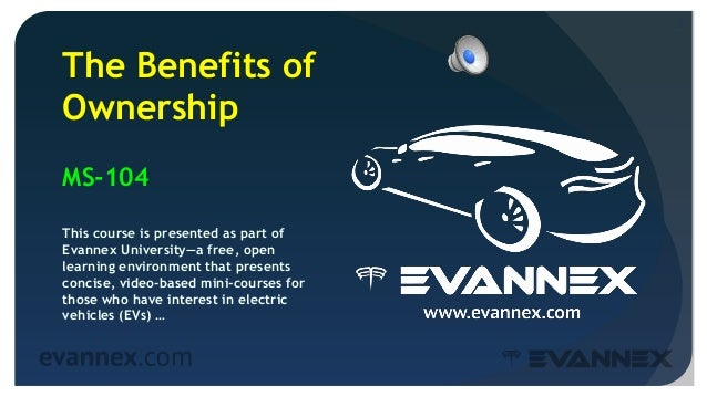 2 The Benefits of Ownership MS-104 This course is presented as part of Evannex University—a free, open learning environmen...