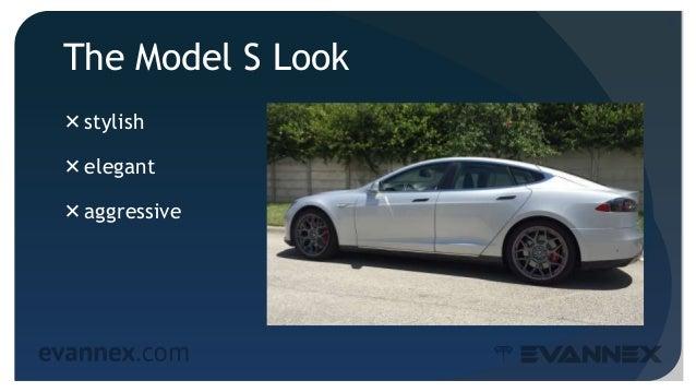 The Model S Look stylish elegant aggressive 4