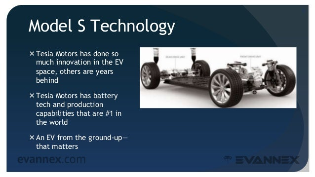 Model S Technology Tesla Motors has done so much innovation in the EV space, others are years behind Tesla Motors has ba...