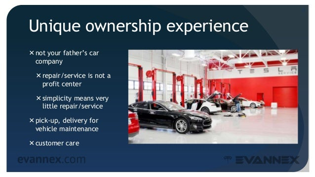 Unique ownership experience not your father's car company repair/service is not a profit center simplicity means very l...