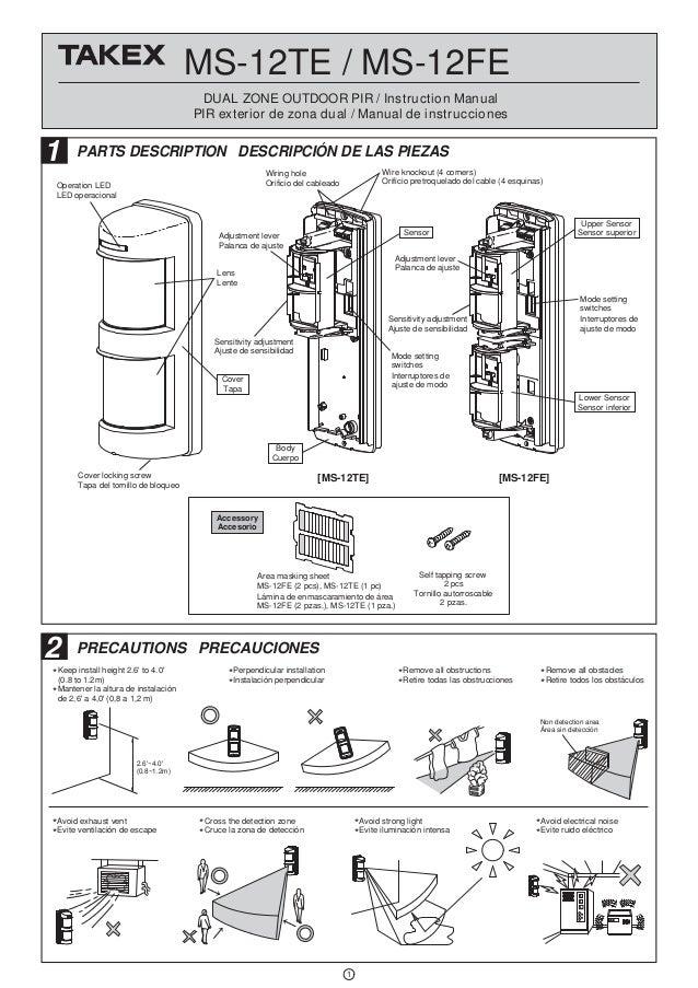 MS-12TE / MS-12FE DUAL ZONE OUTDOOR PIR / Instruction Manual PIR exterior de zona dual / Manual de instrucciones 1 PARTS D...