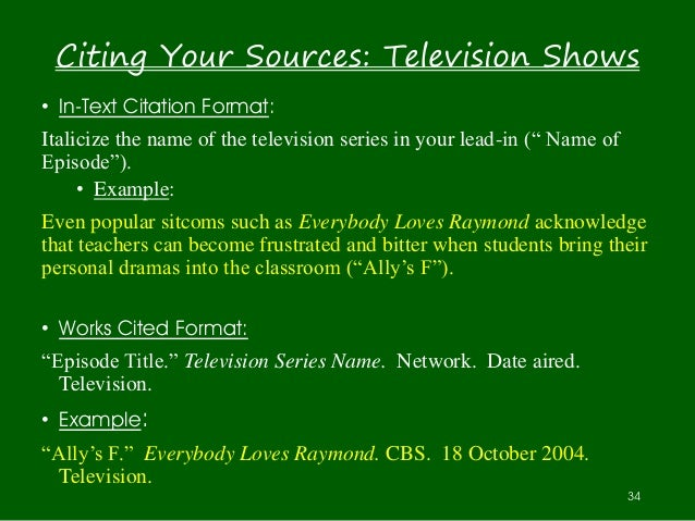 reference tv show in essay Episode of a tv series the rules for episodes are:  how to reference author-date (harvard) about us information for undergraduates postgraduates.