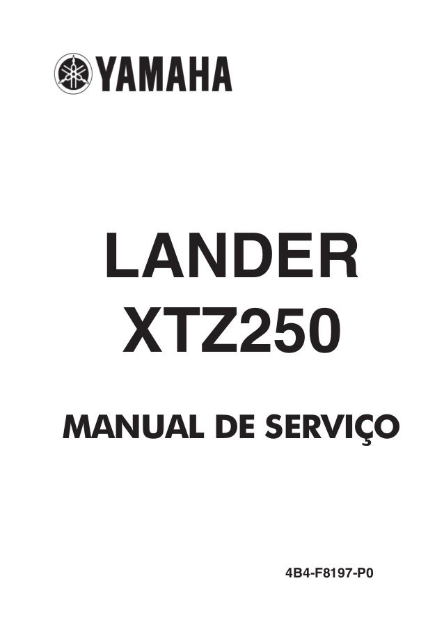 LANDER   XTZ250MANUAL DE SERVIÇO           4B4-F8197-P0