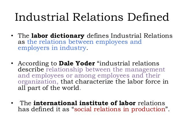 management of industrial relations Introduction every theoretical proposition has underpinning logic that seeks to match the premises with the conclusion it is well known that every theory.