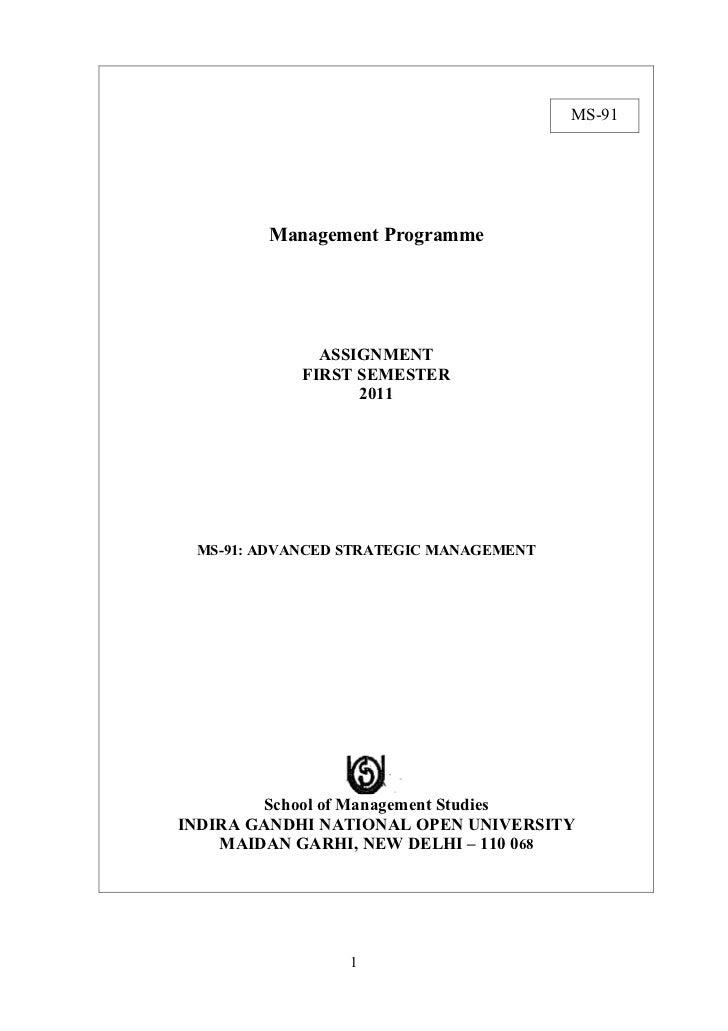 MS-91        Management Programme              ASSIGNMENT            FIRST SEMESTER                  2011 MS-91: ADVANCED ...