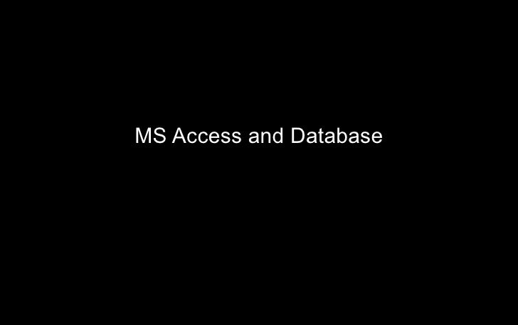 MS Access and Database