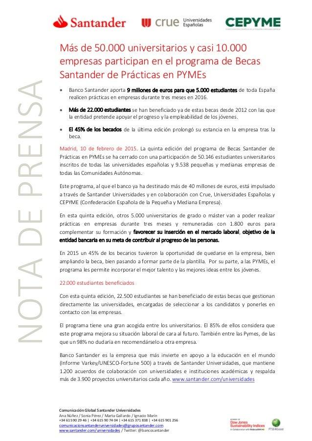 NOTADEPRENSA Comunicación Global Santander Universidades Ana Núñez / Sonia Pérez / Marta Gallardo / Ignacio Marín +34 615 ...