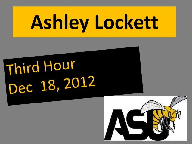 Ashley Lockett Third Hour Dec 17,2012