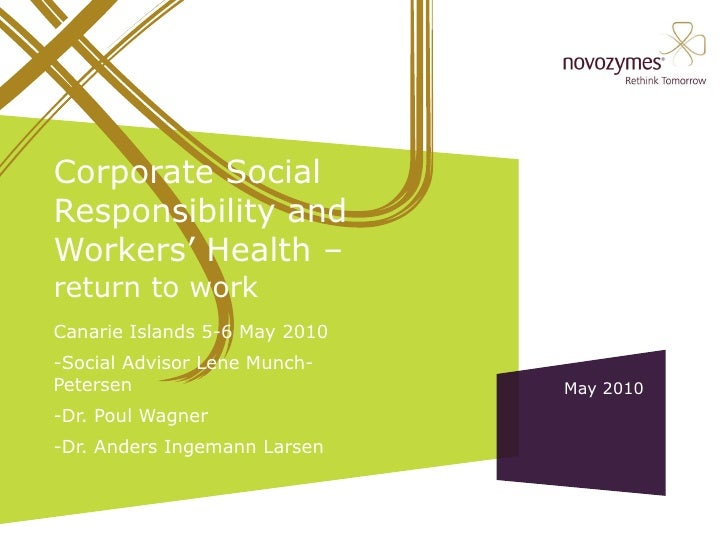 Canarie Islands 5-6 May 2010 -Social Advisor Lene Munch-  Petersen -Dr. Poul Wagner -Dr. Anders Ingemann Larsen Corporate ...
