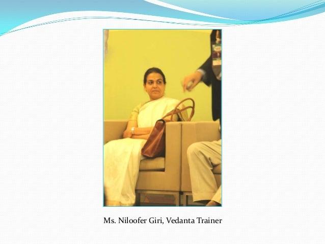 Ms. Niloofer Giri, Vedanta Trainer