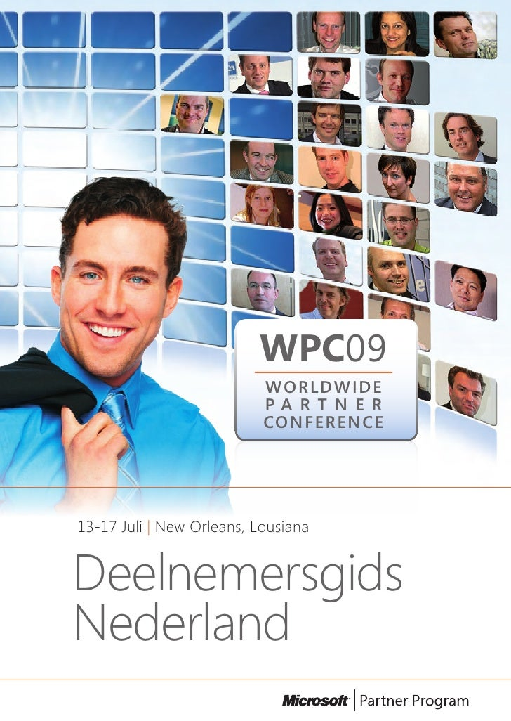 WPC09                            WORLDWIDE                            PA R T N E R                            CONFERENCE  ...