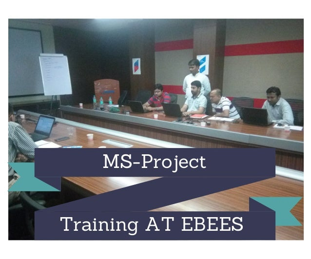 MS-Project Training AT EBEES