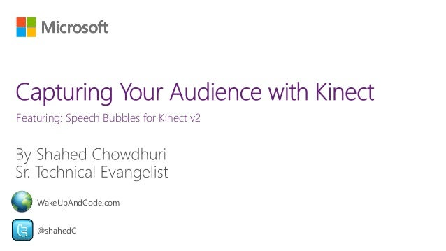 Featuring: Speech Bubbles for Kinect v2 @shahedC WakeUpAndCode.com