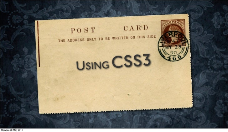 USING CSS3Monday, 23 May 2011