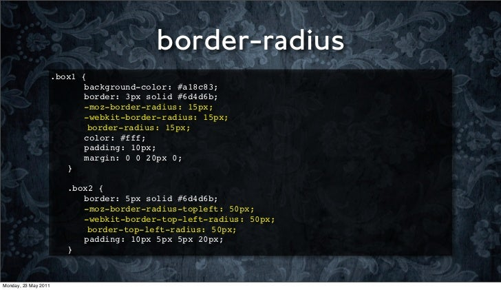 border-radius                      .box1   {                      ! !      background-color: #a18c83;                     ...