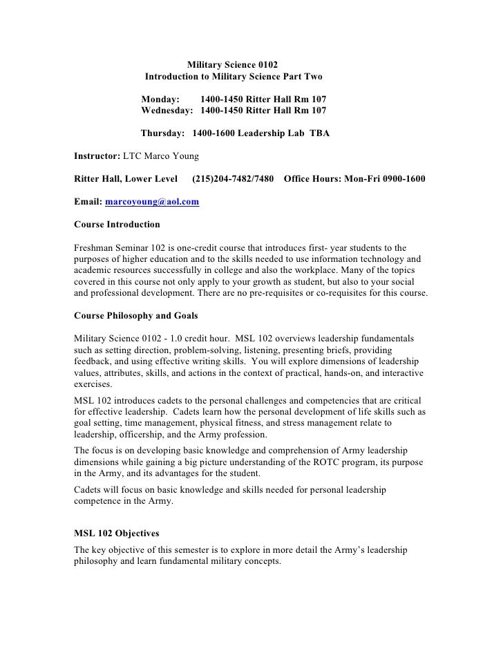 Military Science 0102                    Introduction to Military Science Part Two                    Monday:    1400-1450...