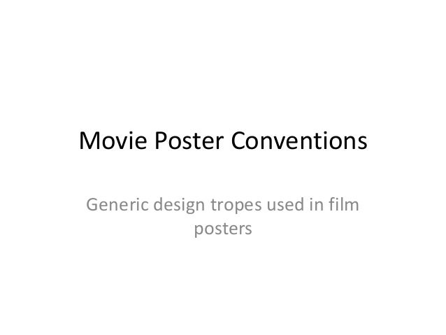 Movie Poster Conventions Generic design tropes used in film posters