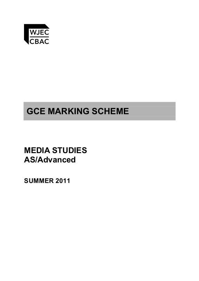 GCE MARKING SCHEME MEDIA STUDIES AS/Advanced SUMMER 2011