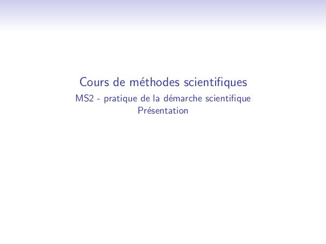 Cours de methodes scienti