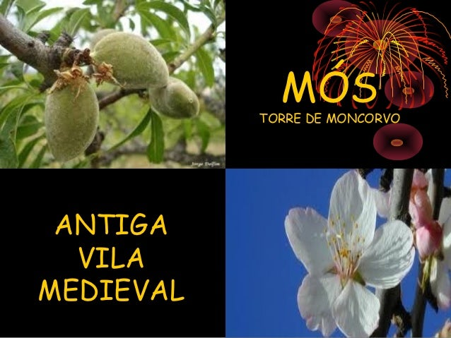 MÓS           TORRE DE MONCORVO ANTIGA  VILAMEDIEVAL