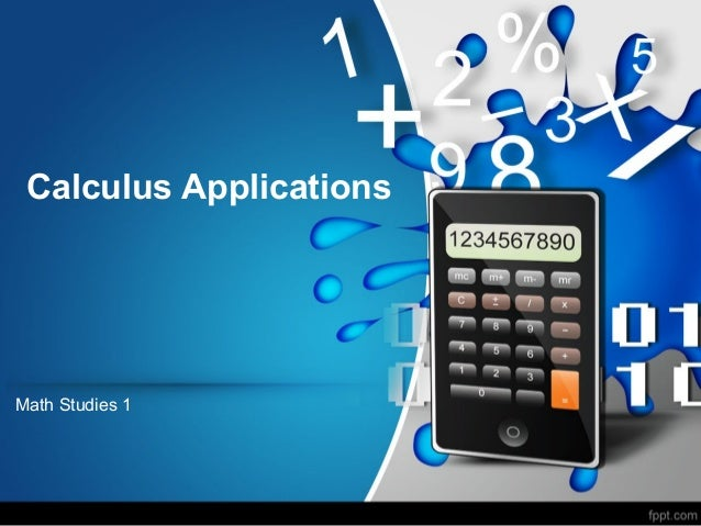 Calculus ApplicationsMath Studies 1