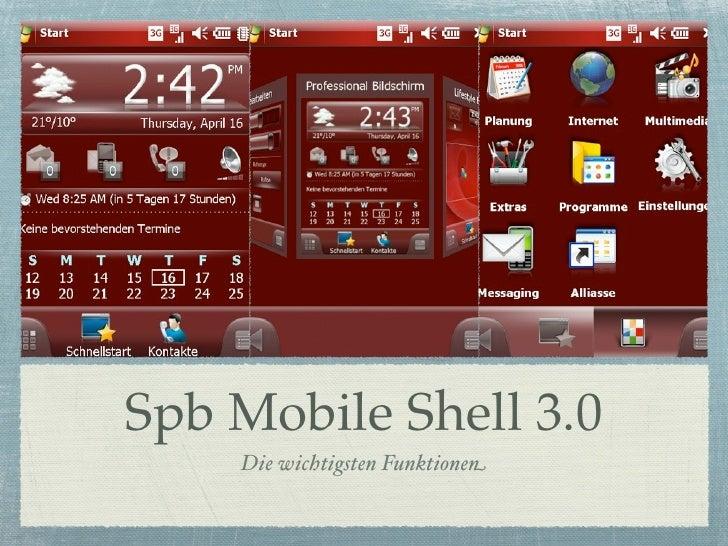 Spb Mobile Shell 3.0    Die wichtigsten Funktionen