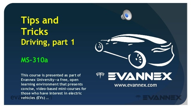 Electric Vehicle University - MS310a Tips for Model S Owners, Driving Slide 2