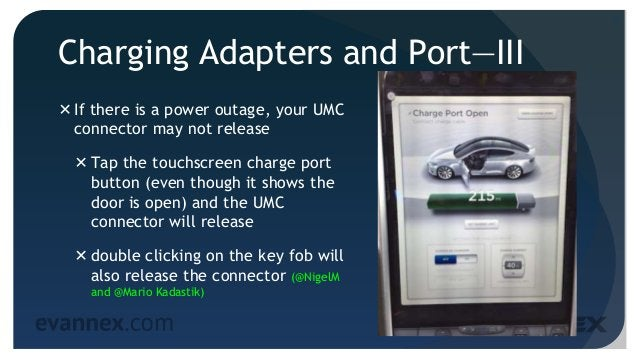 Charging Adapters and Port—III If there is a power outage, your UMC connector may not release Tap the touchscreen charge...
