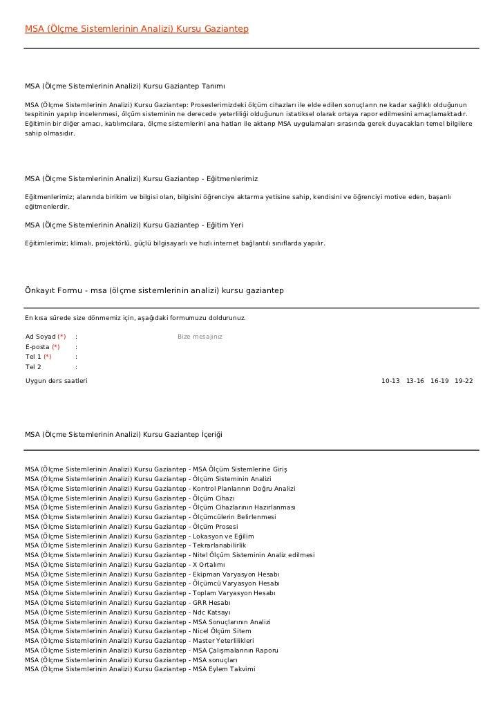 MSA (Ölçme Sistemlerinin Analizi) Kursu GaziantepMSA (Ölçme Sistemlerinin Analizi) Kursu Gaziantep TanımıMSA (Ölçme Sistem...