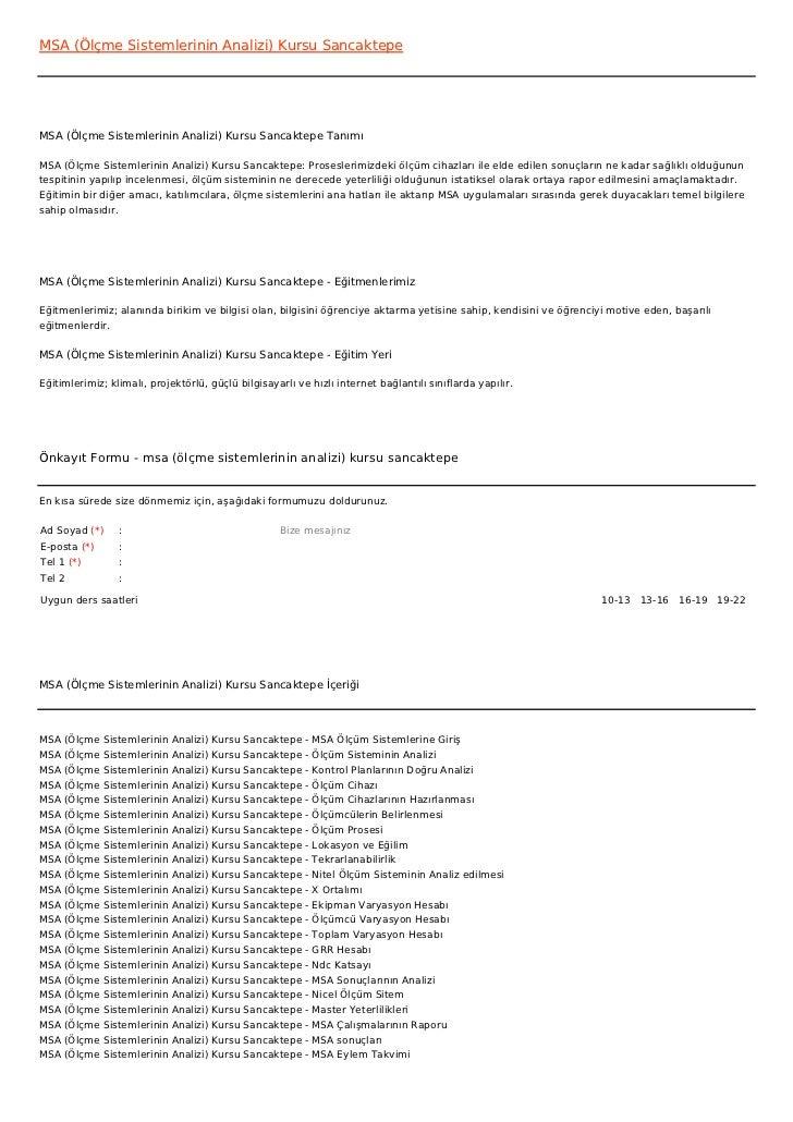 MSA (Ölçme Sistemlerinin Analizi) Kursu SancaktepeMSA (Ölçme Sistemlerinin Analizi) Kursu Sancaktepe TanımıMSA (Ölçme Sist...