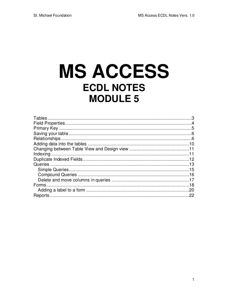 St. Michael Foundation                                                          MS Access ECDL Notes Vers. 1.0            ...