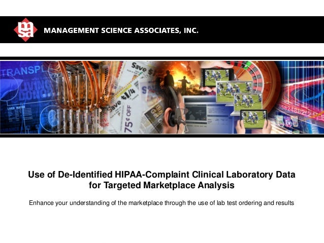 MSA: World Leader in Marketing AnalyticsUse of De-Identified HIPAA-Complaint Clinical Laboratory Datafor Targeted Marketpl...