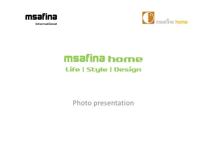msafina Photo presentation