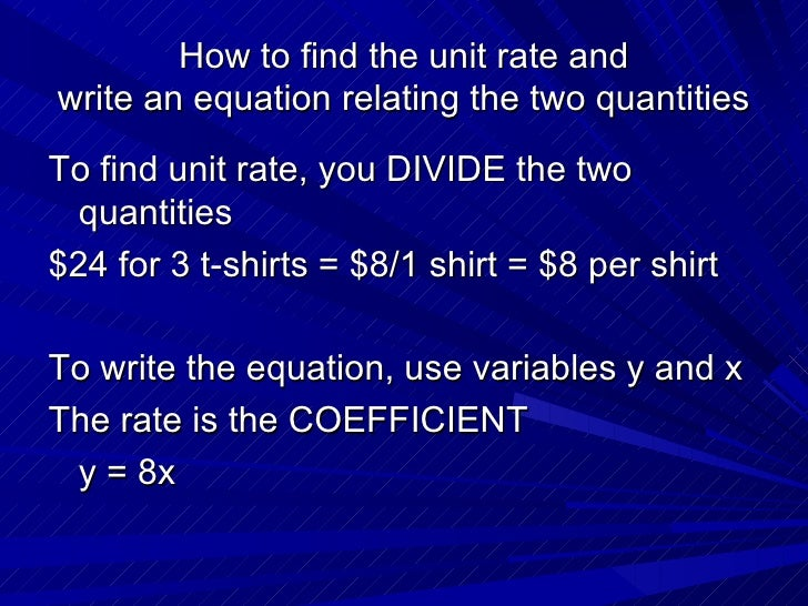 Use unit rates to write an equation