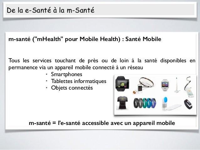 De la e Santé à la m Santé : innovation mais attention aux données Slide 3