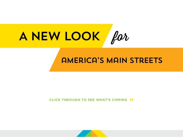 america's Main Streets A new look CLICK THROUGH TO SEE WHAT'S COMING >> for