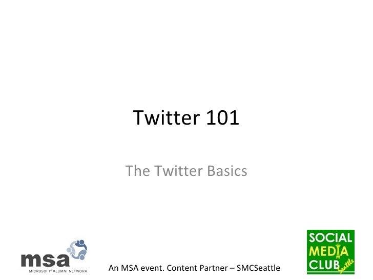 Twitter 101 The Twitter Basics