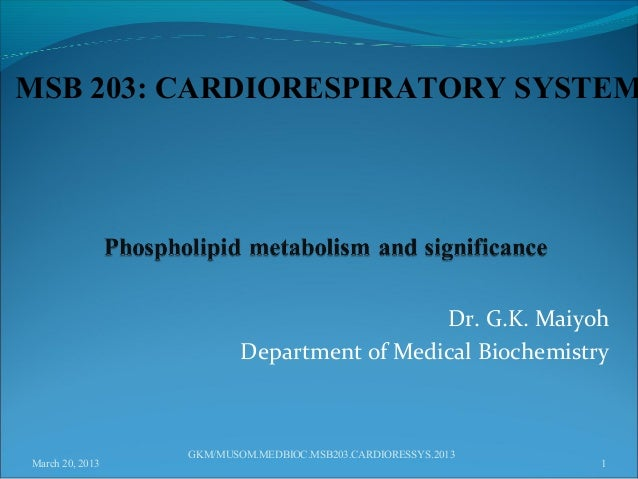 MSB 203: CARDIORESPIRATORY SYSTEM                                           Dr. G.K. Maiyoh                         Depart...