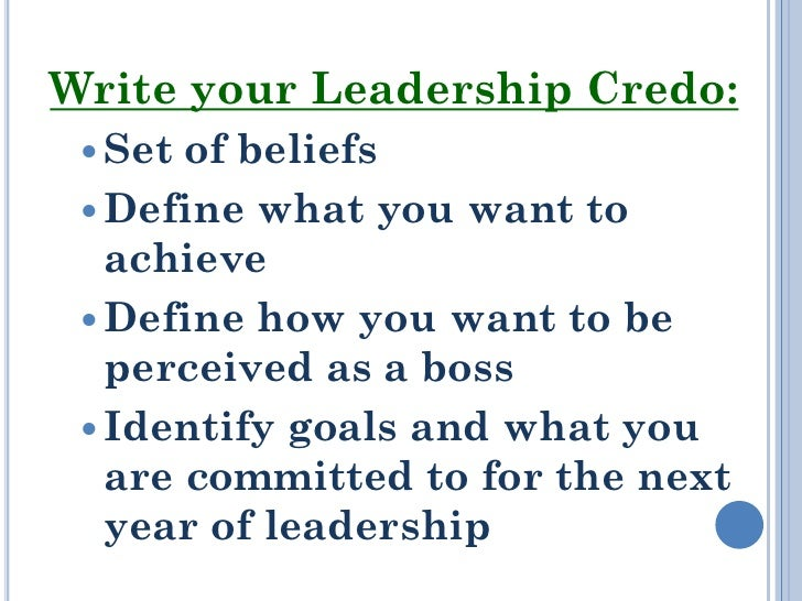 leadership credo Are you helping your employees connect with the company's mission statement on a day-to-day basis you need to embrace your leadership credo here's how.