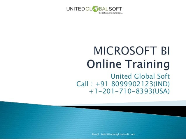 United Global Soft Call : +91 8099902123(IND) +1-201-710-8393(USA) Email : Info@Unitedglobalsoft.com