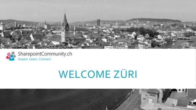 WELCOME ZÜRI Quelle: Hansueli Krapf, commons.wikimedia.org/wiki/File:Zurichbanner.jpg